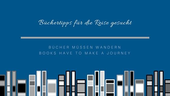 Büchertipps für die Reise gesucht