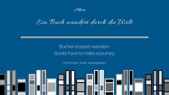 Ein Buch wandert durch die Welt